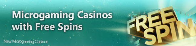 Microgaming-Casinos-with-Free-Spins